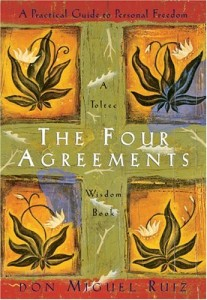 The Four Agreements, by Don Miguel Ruiz