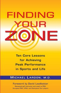 Finding Your Zone, by Michael Lardon