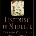 Listening to Midlife, by Mark Gerzon